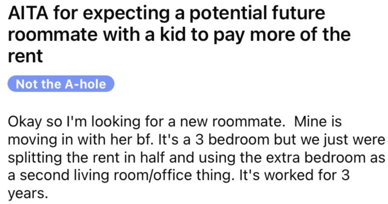 A new roommate rents two rooms, but only expects to have to pay for one room.