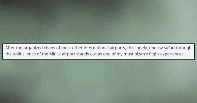 weird, flight, flying, travel, belarus, strange, liminal space, video game, reddit, airport