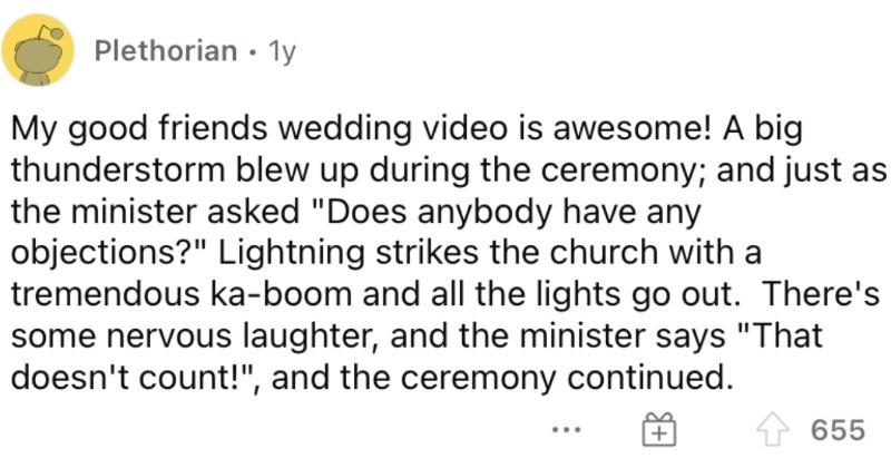 People describe their wildest wedding objection stories.