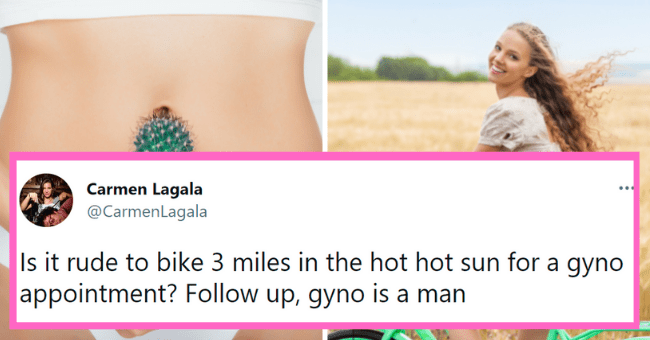 Awkward gyno tweets | thumbnail text - Carmen Lagala @CarmenLagala ... Is it rude to bike 3 miles in the hot hot sun for a gyno appointment? Follow up, gyno is a man 10:03 PM · May 27, 2021 · Twitter for Android
