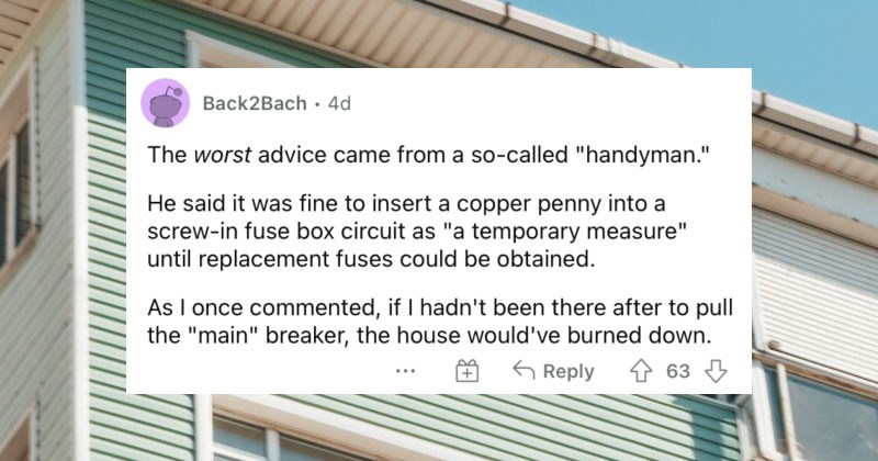 People describe the worst bits of advice that they were ever given.