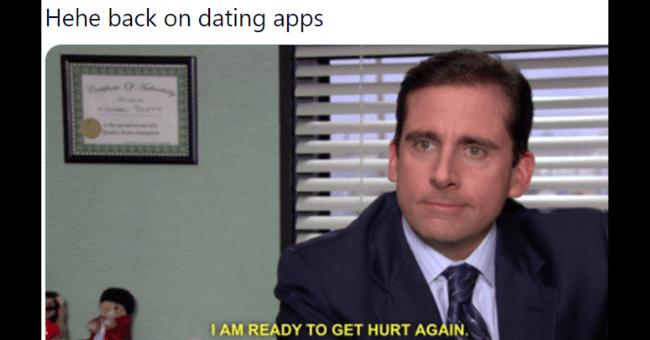 Funny dating app tweets | thumbnail text - sam ... @_SamVargas_ Hehe back on dating apps Bogheae 9 Halumeany I AM READY TO GET HURT AGÅIN.