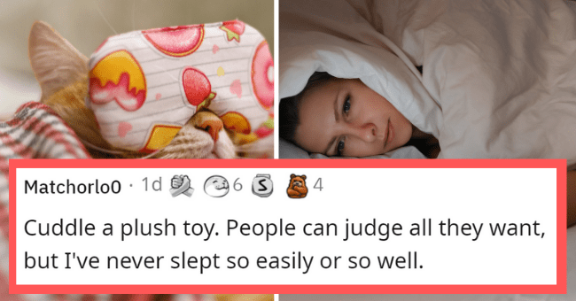 Creative ways to fall asleep   thumbnail text - Matchorlo0 · 1d 6. Cuddle a plush toy. People can judge all they want, but I've never slept so easily or so well.