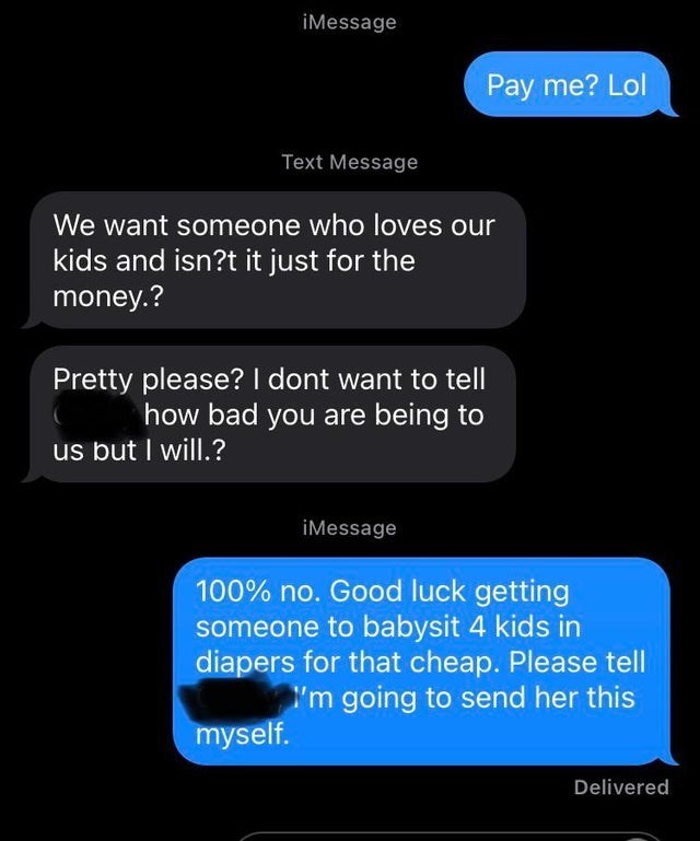Entitled mom tries to offer baby sitter same money, assumes she doesn't know math