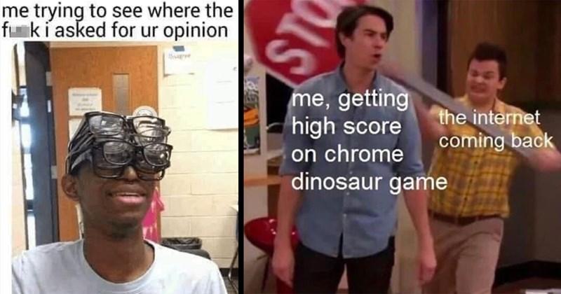 memes, funny, lol, meme dump, random memes, dumb memes, good memes, dank memes, relatable memes, classic memes