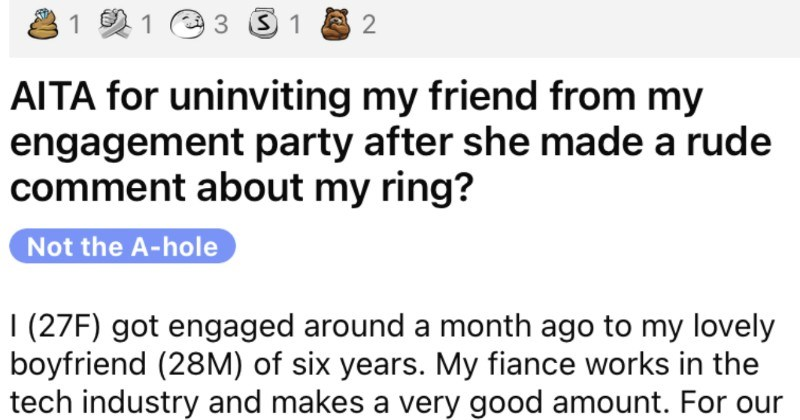 Woman wants to un-invite friend from engagement party over an engagement ring drama.