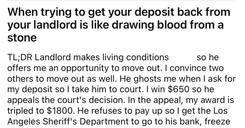 Landlord refuses to return a tenant's deposit, gets taken to court, appeals, and then loses everything.