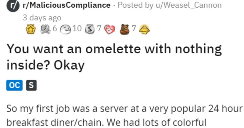 customer wants a plain omelette, finds out that means it's just eggs and gets furious