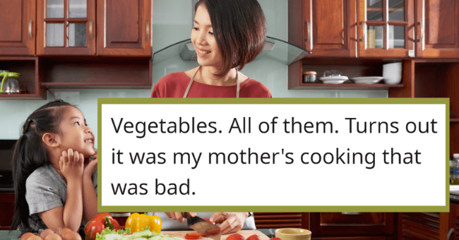 Things People Used To Hate As Kids But Love As Adults| thumbnail text - Haikuna_Matata • 4h Vegetables. All of them. Turns out it was my mother's cooking that was bad. 6 Reply 4 60 3 ...