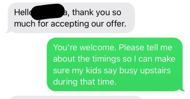 A choosing beggar expects a family to move out of their house for the week.
