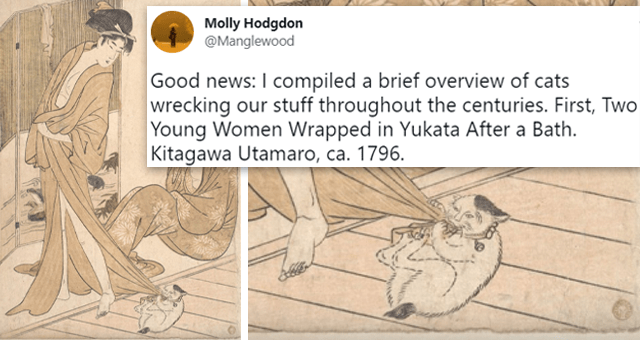 twitter thread of paintings of cats destroying things throughout history | thumbnail includes two paintings of a cat eating a woman's dress and one tweet 'Human - Molly Hodgdon @Manglewood Good news: I compiled a brief overview of cats wrecking our stuff throughout the centuries. First, Two Young Women Wrapped in Yukata After a Bath. Kitagawa Utamaro, ca. 1796. metmuseum.org/art/collection... 4:09 AM Jul 4, 2021 · Twitter Web App 3,626 Retweets 296 Quote Tweets 9,214 Likes'