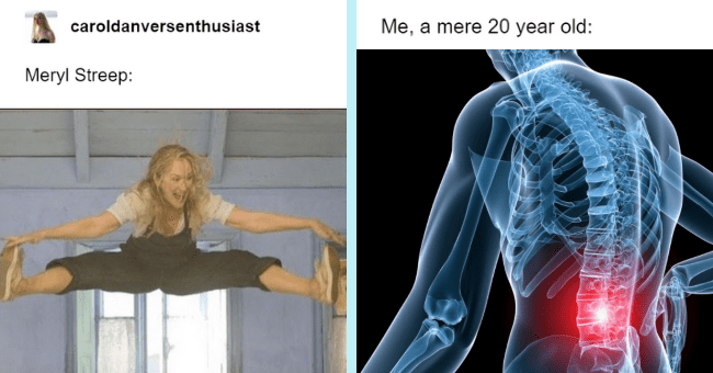 Mamma Mia Memes That Made Us Reach For The Remote And Go 'Here We Go Again'| thumbnail text - caroldanversenthusiast Me, a mere 20 year old: Meryl Streep: