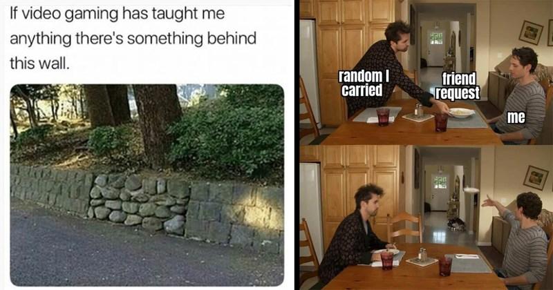 gaming memes, gamer memes, video game memes, funny memes, relatable memes, pc gaming, consoles, rpg, minecraft, super mario bros, funny, memes, lol, nerdy memes, dank memes, online gaming