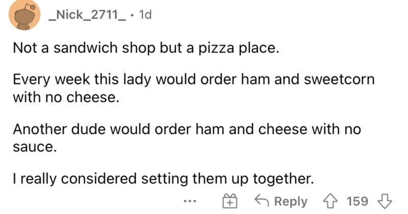 Sandwich shop workers describe the weirdest sandwiches that they ever had to make.