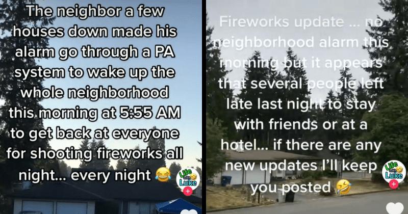 neighbors, neighborhood, annoying, noise, noisy, firework, alarm, revenge, lol, tiktok, lukefosburg