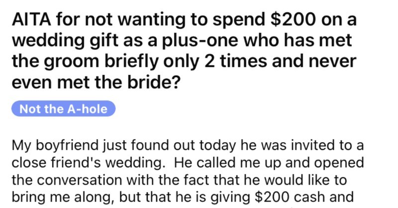 Boyfriend expects his new girlfriend to contribute $200 to a wedding gift for his bud.