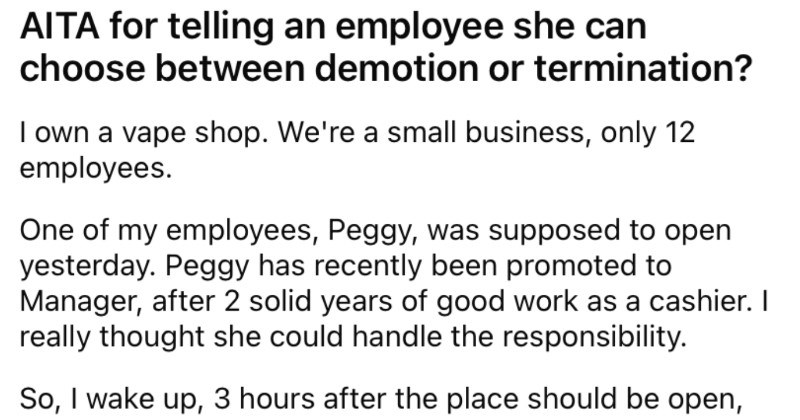 A boss forces their employee to choose between a demotion or termination, and then asks if they're in the wrong.