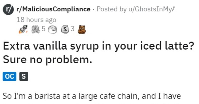 bad customer asks for sweeter drink, barista makes it too sweet, but customer like it