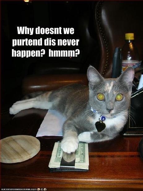 bribe lolcats money pretend sneaky - 1487686400