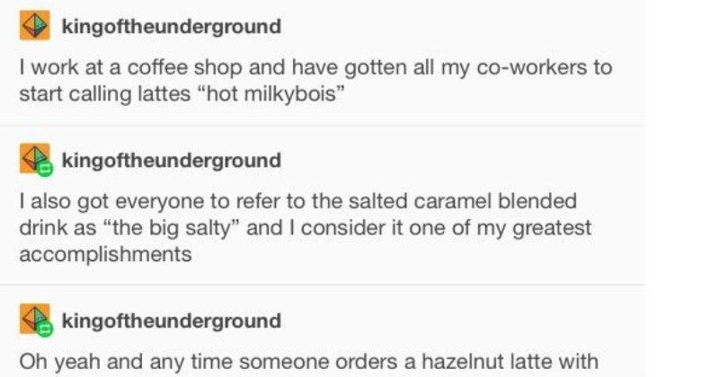 A quick wholesome Tumblr post about a barista who is pure positive chaos.