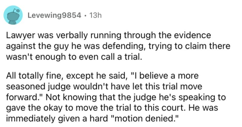 Lawyers describe the absolute funniest cases that they've ever ended up working.
