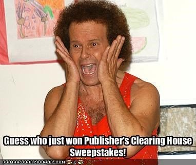 Guess who just won Publisher's Clearing House Sweepstakes