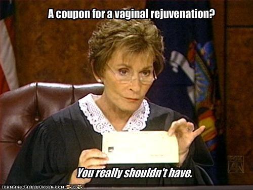 A Coupon For A Vaginal Rejuvenation Cheezburger Funny Memes