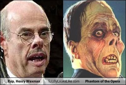 democrats,Henry Waxman,Lon Chaney,phantom of the opera,politics