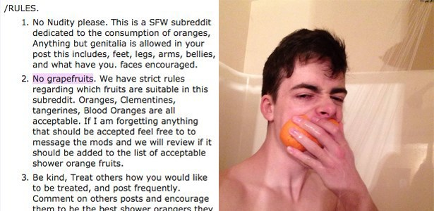 shower oranges Reddit