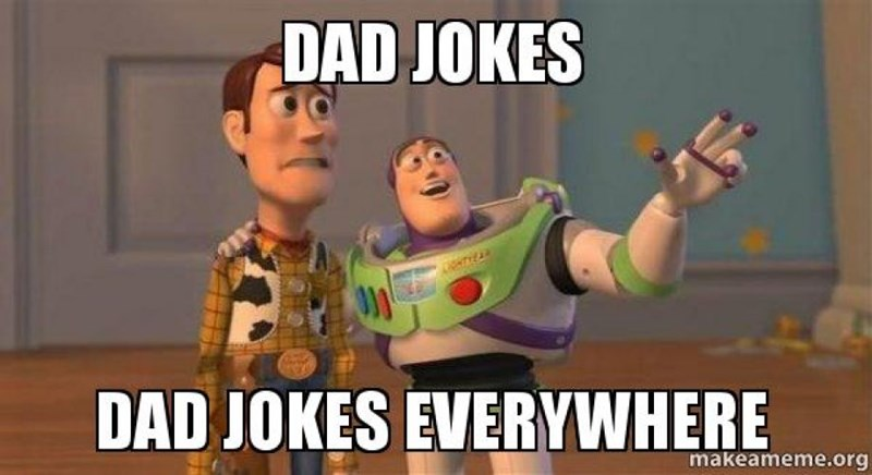 Memes that are actually just a bunch of dad jokes