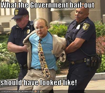 bail out Economics Karl Rove police Wall Street