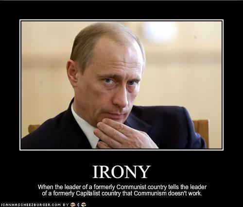 capitalism communism irony russia Vladimir Putin - 1794586368