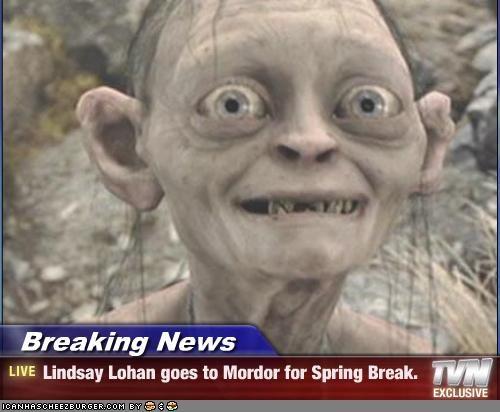 Breaking News Lindsay Lohan Goes To Mordor For Spring Break
