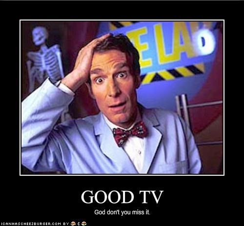 bill nye the science guy,good TV,TV