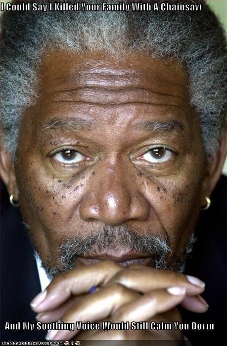 chainsaw kill Morgan Freeman voice - 1833215744