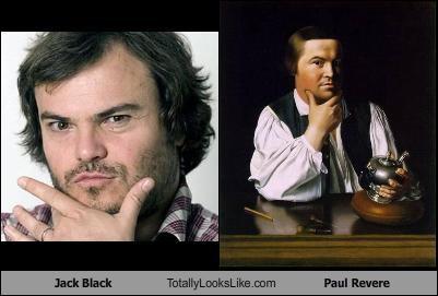 Jack Black Totally Looks Like Paul Revere