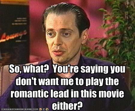 movies,romance,steve buscemi,ugly