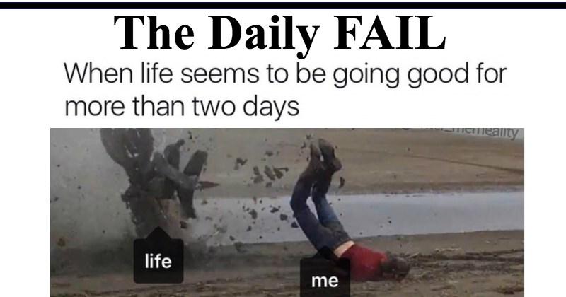 FAIL Memes The Daily Fail - 2013957