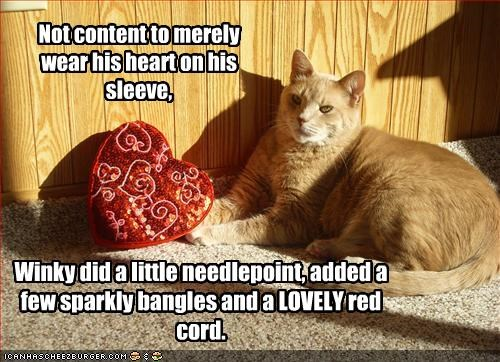 Not content to merely wear his heart on his sleeve,