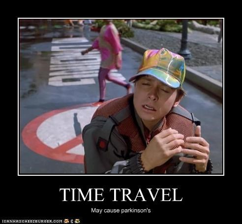 TIME TRAVEL May cause parkinson's