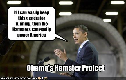 If I can easily keep this generator running, then the Hamsters can easily power America Obama's Hamster Project