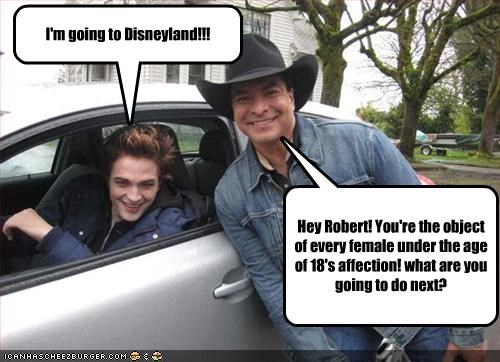Hey Robert! You're the object of every female under the age of 18's affection! what are you going to do next? I'm going to Disneyland!!!