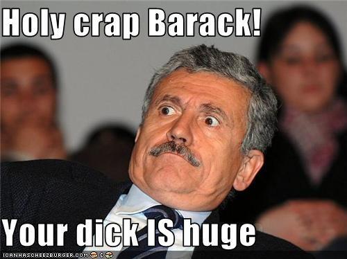 Your dick is huge