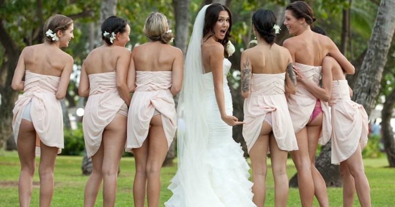 wedding fails memes and pics | funny pic of bridesmaids with their dresses tucked in their underwear