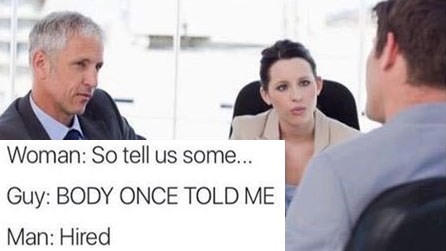 funny memes about job interviews and job hunting.