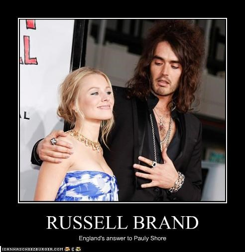 RUSSELL BRAND England's answer to Pauly Shore