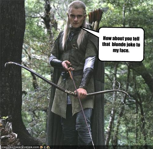 blondes,jokes,legolas thranduillion,Lord of the Rings,orlando bloom,sci fi