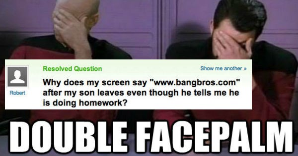 Top ten dumbest Yahoo! Answer FAILs we've ever come across - Cover image of Star Trek double face palm on Yahoo question regarding the search history after his son uses the computer for 'homework'.