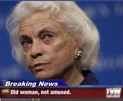 Breaking News Old Woman Not Amused Cheezburger Funny Memes