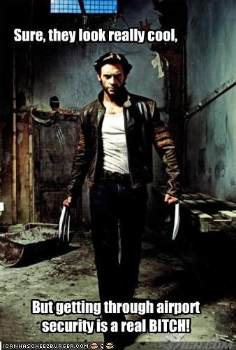 action movies,airport security,comic book characters,hugh jackman,movies,wolverine,x men